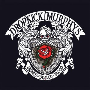Dropkick-Murphys-Signed-and-Sealed-in-Blood2-