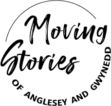 Moving stories of Anglesey and Gwynedd
