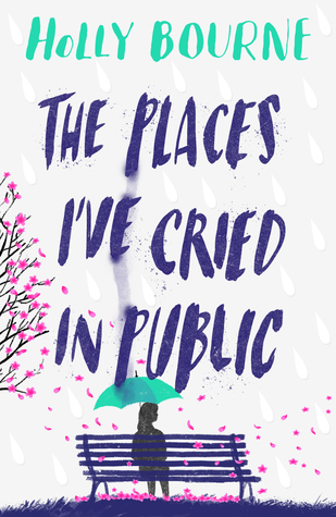 Holly Bourne and The Places I've Cried in Public